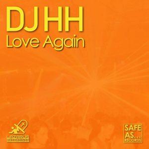 DJ HH - Love Again